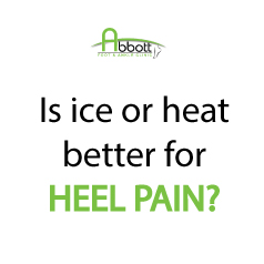 Is ice or heat better for heel pain?